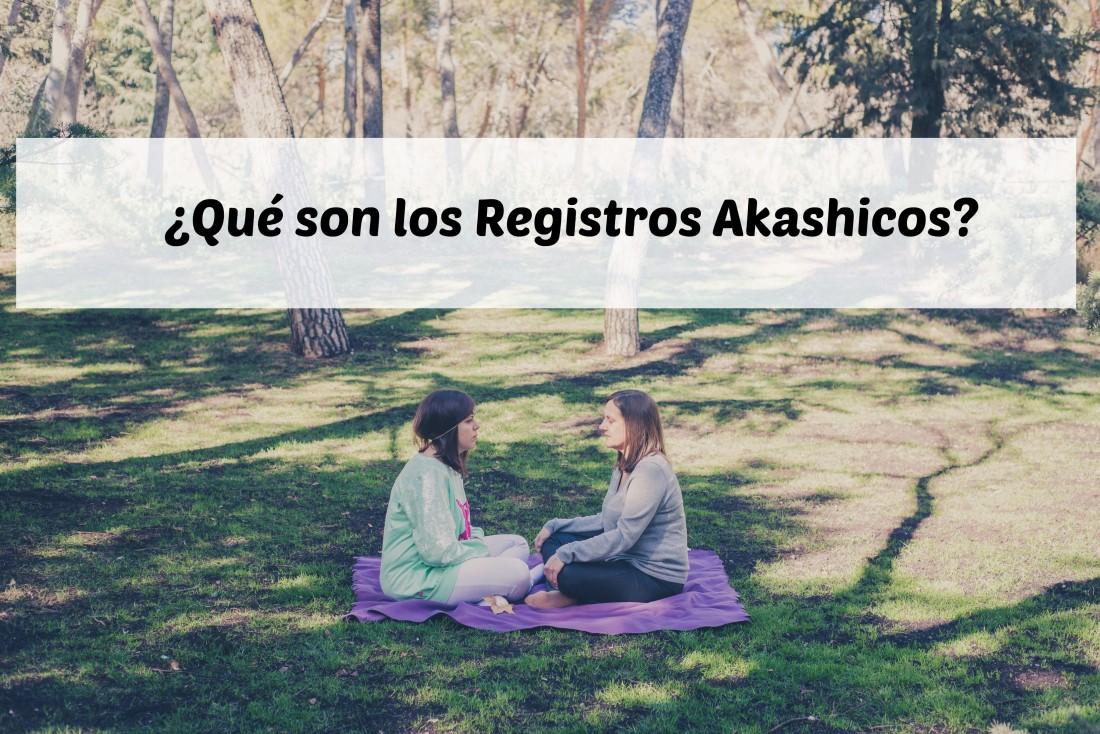 Los Registros Akashicos, ¿qué son? ¿cómo te pueden ayudar?