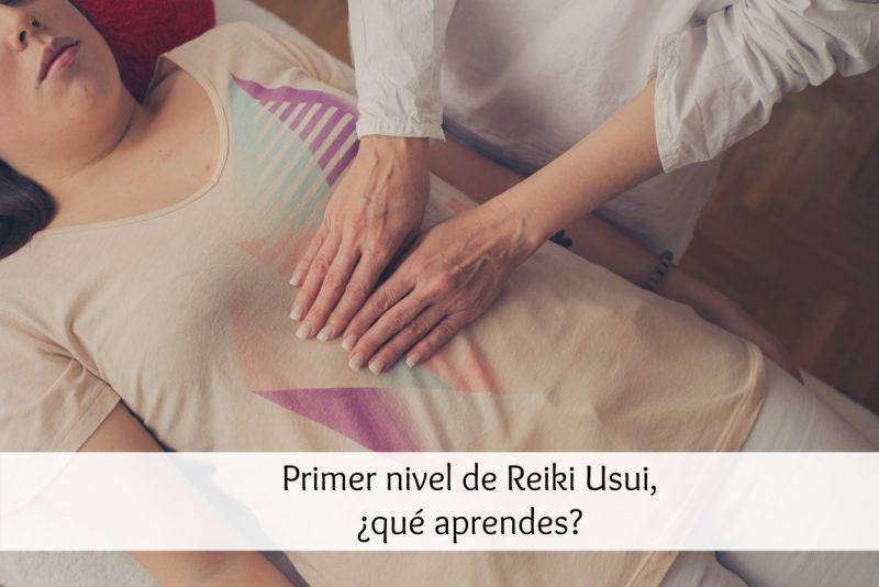 Primer nivel de Reiki Usui, ¿qué aprendes?