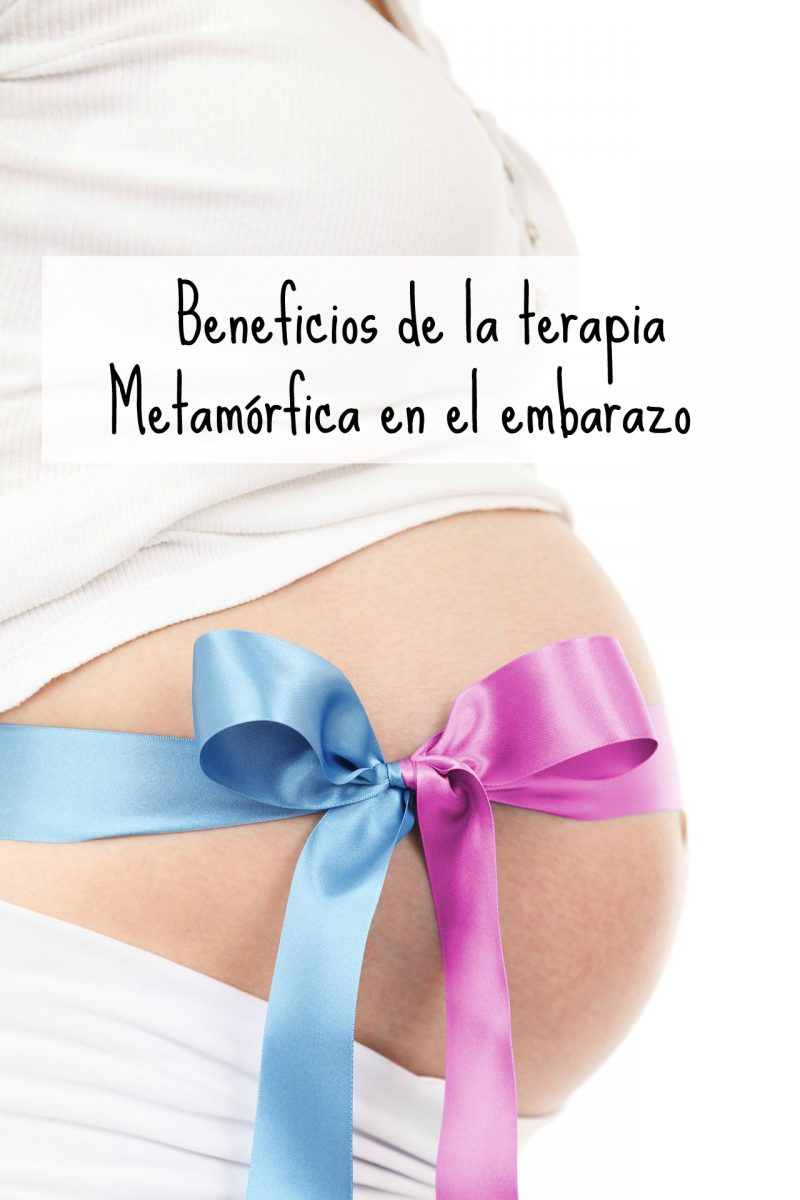 Beneficios de la Terapia Metamórfica en el embarazo