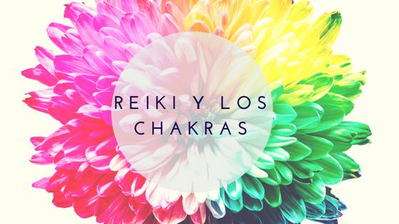 Cómo trabaja el Reiki con los chakras