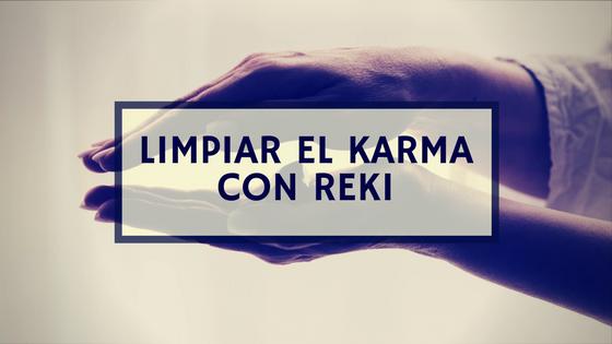 Cómo limpiar el Karma con Reiki