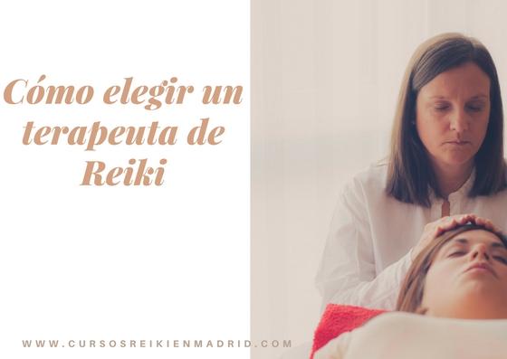 Consejo para elegir un buen terapeuta de Reiki