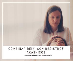 Combinar Reiki con Registros Akashicos