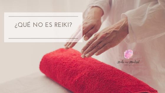 Qué no es Reiki