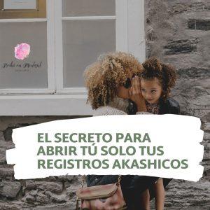 EL SECRETO PARA ABRIR TÚ SOLO TUS REGISTROS AKASHICOS (3)
