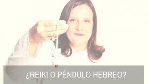 ¿REiki o péndulo hebreo_