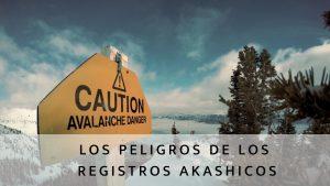 peligros registros akashicos