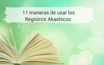 11 maneras de usar los Registros Akashicos