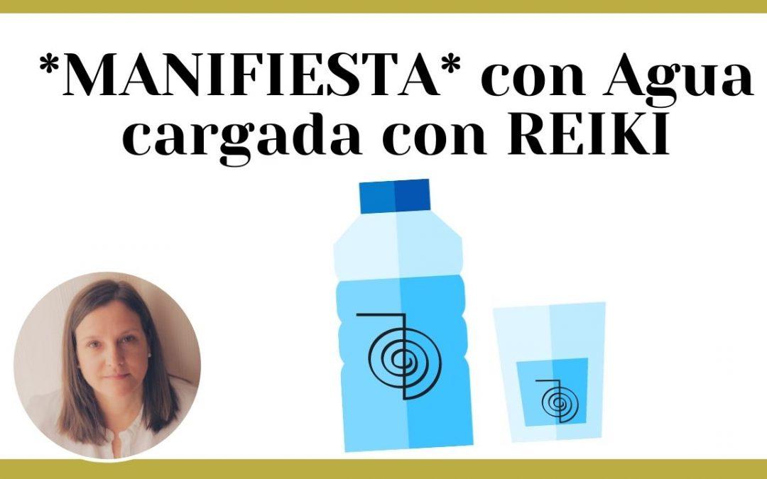Manifiesta con agua cargada con Reiki